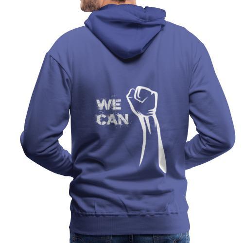 We can - Men's Premium Hoodie