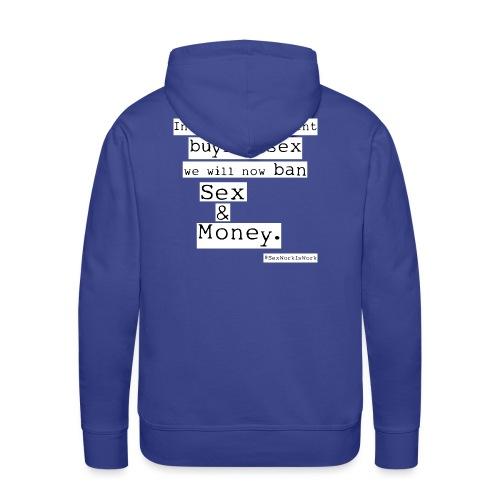 Sex and Money - Men's Premium Hoodie