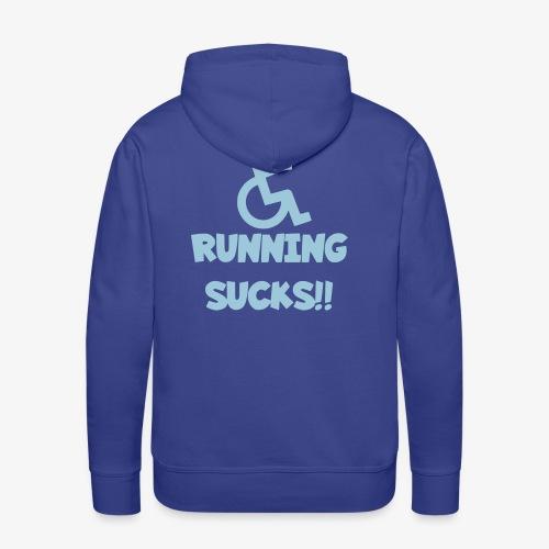 Rolstoel gebruikers haten rennen - Mannen Premium hoodie