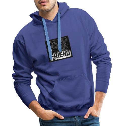 Trend is your friend - Sudadera con capucha premium para hombre