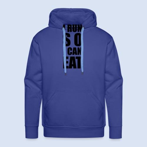 I RUN SO I CAN EAT - Männer Premium Hoodie
