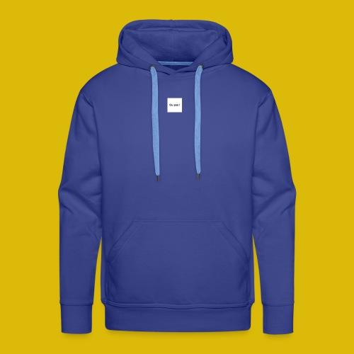 OU PAS - Sweat-shirt à capuche Premium pour hommes