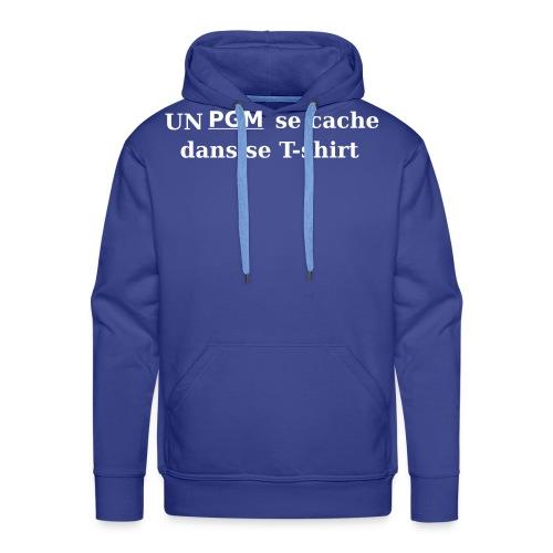T-shirt gamer Un PGM se cache dans se T-shirt - Sweat-shirt à capuche Premium pour hommes