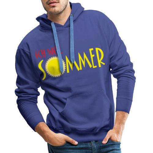 Ich will Sommer - Männer Premium Hoodie