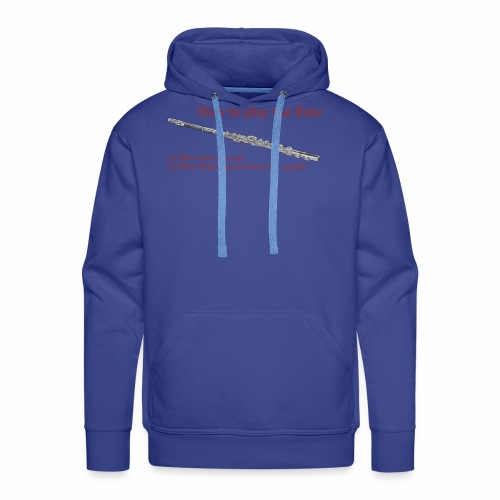 How to play the flute by artist Jon Ball - Men's Premium Hoodie