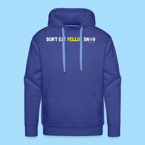 Dont eat yellow snow - Männer Premium Hoodie