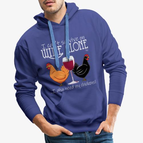 Wine Alone Chickens - Miesten premium-huppari