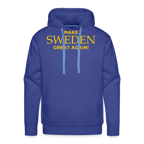 Make Sweden Great Again! - Premiumluvtröja herr