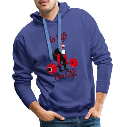 No Lift No Gift 2 - Men's Premium Hoodie