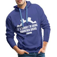 It's Sunny I'm Going Mountain Biking - Men's Premium Hoodie - royal blue