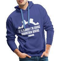 It's Sunny I'm Going Mountain Biking - Men's Premium Hoodie royal blue