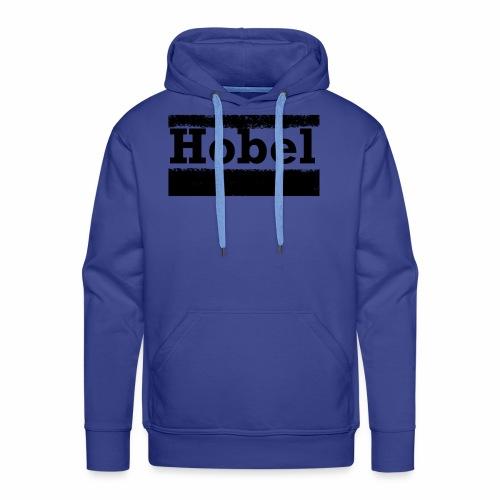 Hobel - Männer Premium Hoodie