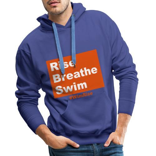 Rise Breathe Swim - Men's Premium Hoodie