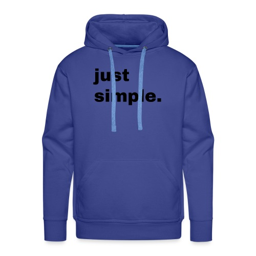 just simple. Geschenk Idee Simple - Männer Premium Hoodie