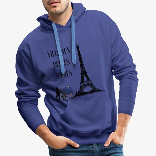 Paris Ville aux belles dames - Sweat-shirt à capuche Premium pour hommes