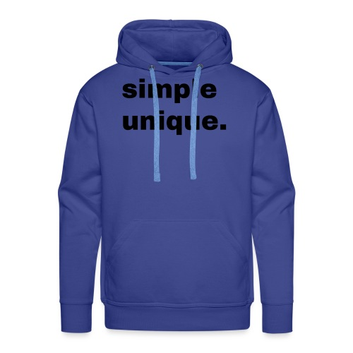 simple unique. Geschenk Idee Simple - Männer Premium Hoodie