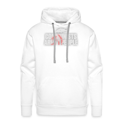 Communists aren't People (White) (No uzalu logo) - Men's Premium Hoodie