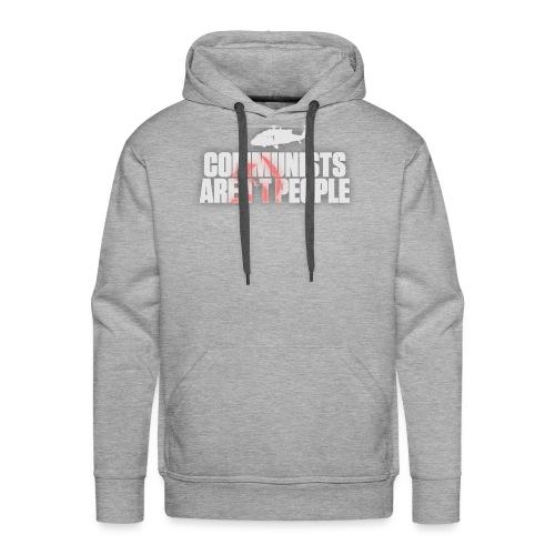 Communists aren't People (White) (No uzalu logo) - Men's Premium Hoodie