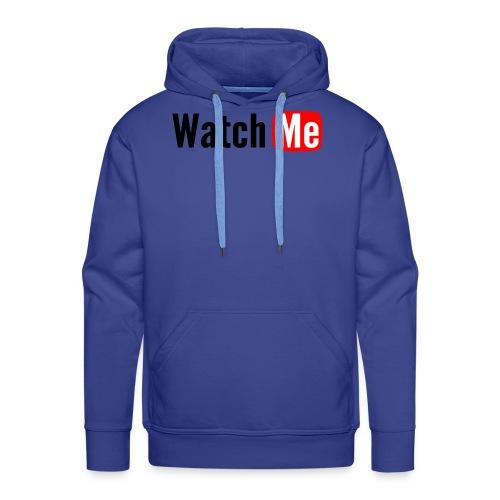 watch me - Sweat-shirt à capuche Premium pour hommes