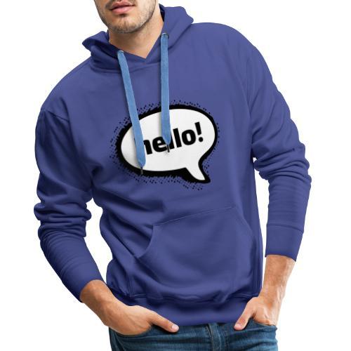 Hello - Sudadera con capucha premium para hombre