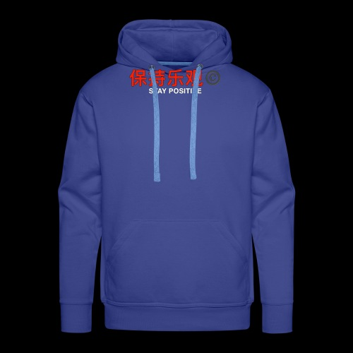 Stay Positive - Men's Premium Hoodie