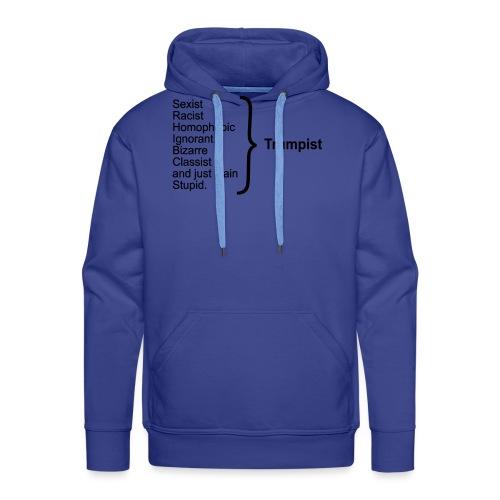Trumpist - Men's Premium Hoodie