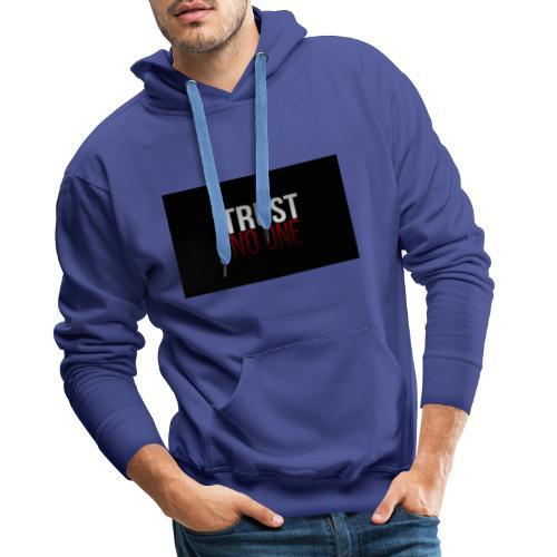TRUST NO ONE ! - Mannen Premium hoodie