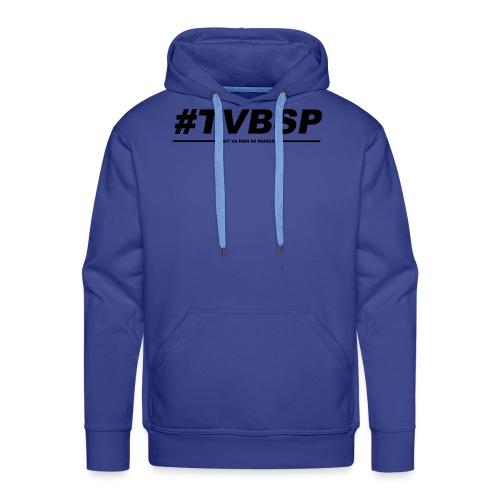 TVBSP - Sweat-shirt à capuche Premium pour hommes