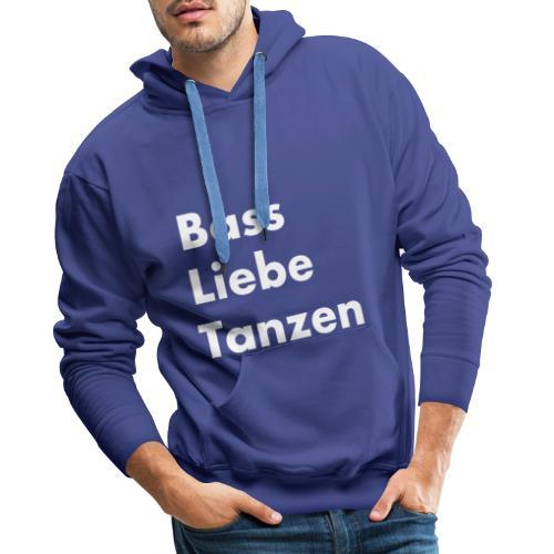 Bass Liebe Tanzen - Männer Premium Hoodie
