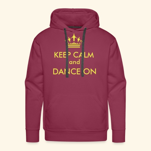 Keep calm and dance on - Männer Premium Hoodie