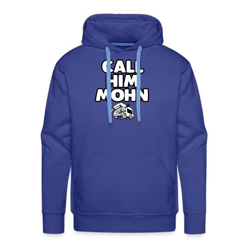 CallHimMohn - Männer Premium Hoodie