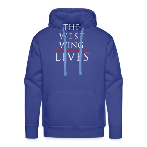 The West Wing Lives - Men's Premium Hoodie