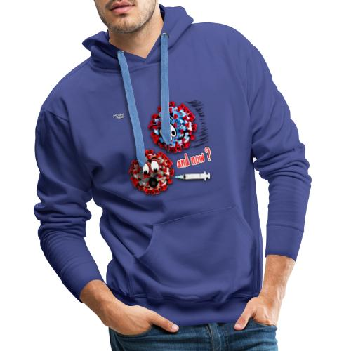 The vaccine ... and now? - Sudadera con capucha premium para hombre