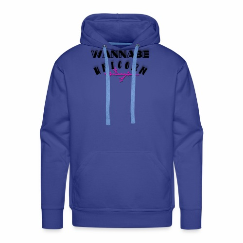 Wannabe Unicorn Funny Unicorn Cute Girly Design - Men's Premium Hoodie