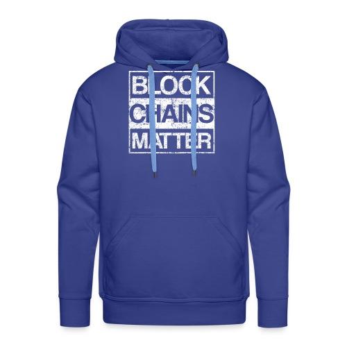 Blockchains Matter Cryptocurrency - Männer Premium Hoodie