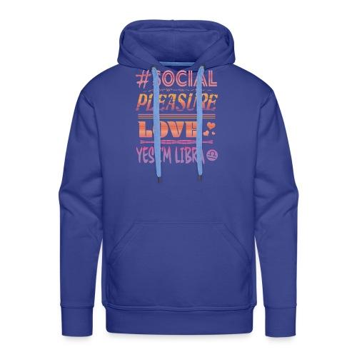 Segno Bilancia Social Pleasure Love Yes I'm Libra - Felpa con cappuccio premium da uomo