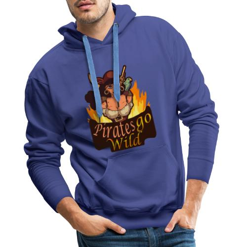 Pirates Go Wild Piraten Talk Like a Pirate Day - Männer Premium Hoodie