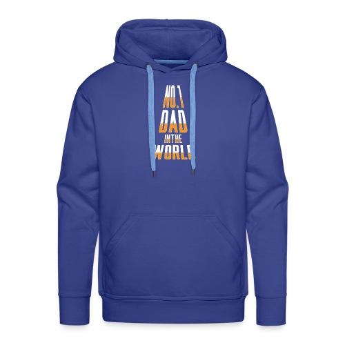 No. 1 Dad in the World - Men's Premium Hoodie