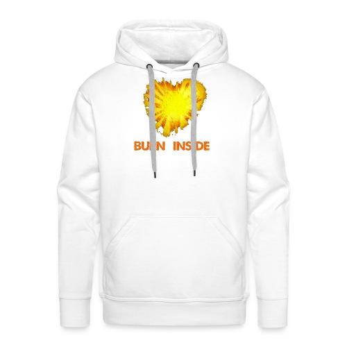 Burn inside - Felpa con cappuccio premium da uomo