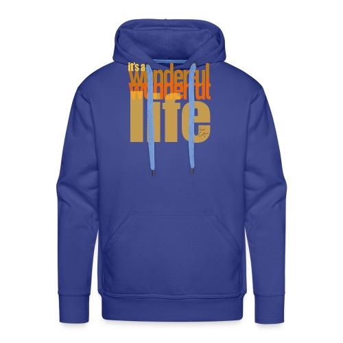 It's a wonderful life beach colours - Men's Premium Hoodie