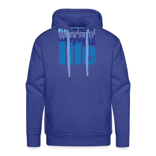 It's a wonderful life blues - Men's Premium Hoodie