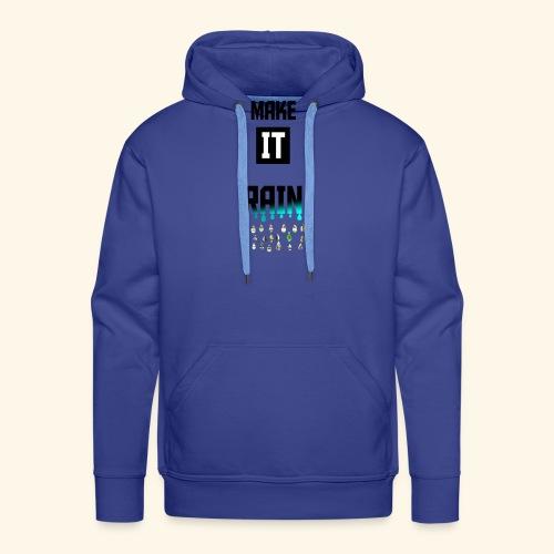 Make It Rain - Sweat-shirt à capuche Premium pour hommes