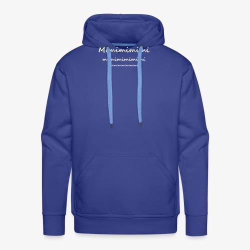 Mimimimimimi - Männer Premium Hoodie