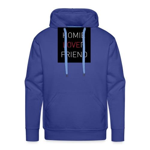 Homie Lover Friend - Männer Premium Hoodie