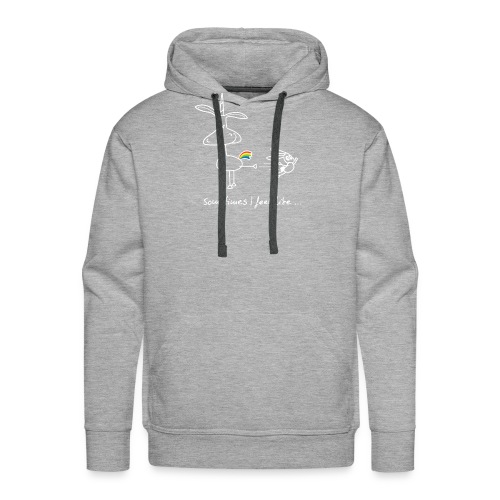 Dru - sometimes I feel like... (weisse Outline) - Männer Premium Hoodie