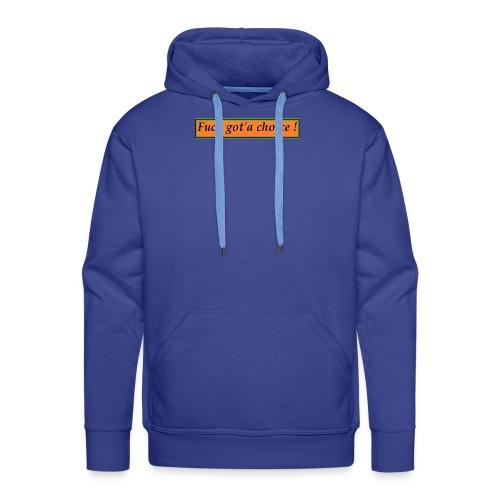 got'a - Sweat-shirt à capuche Premium pour hommes