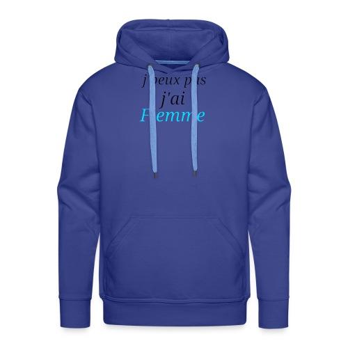 j'peux pas j'ai Flemme - Sweat-shirt à capuche Premium pour hommes