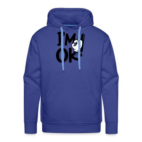 i am ok! - Men's Premium Hoodie
