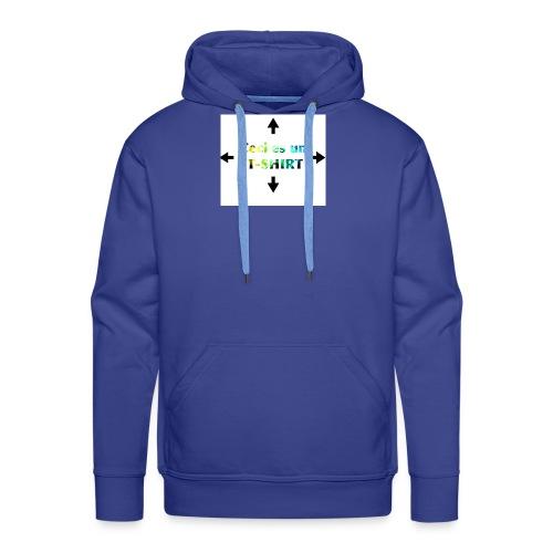 Ceci es un t-shirt - Sweat-shirt à capuche Premium pour hommes