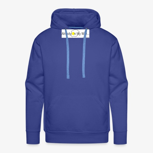 Already On My Way... - Mannen Premium hoodie
